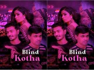 Today Exclusive-  Blind Kotha Episode 1