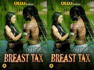 First On Net -Breast Tax  Episode 1