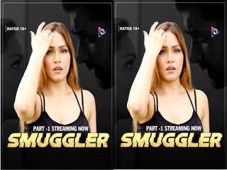 First On Net -SMUGGLER  Episode 1
